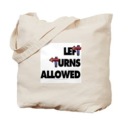 Left turns allowed. Tote Bag