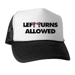 Left turns allowed. Trucker Hat