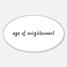 age of enlightenment Oval Decal
