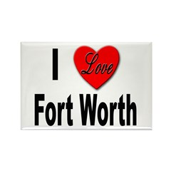 I Love Fort Worth Texas Rectangle Magnet (10 pack)
