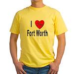 I Love Fort Worth Texas Yellow T-Shirt