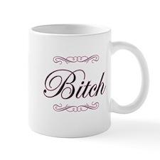 Fancy Bitch - Small Mugs