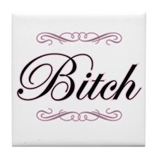 Fancy Bitch - Tile Coaster