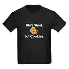 Life's Short. Eat Cookies. T