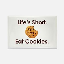 Life's Short. Eat Cookies. Rectangle Magnet