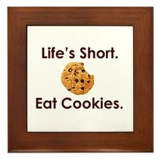 Life's Short. Eat Cookies. Framed Tile
