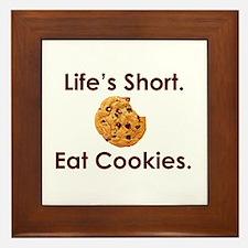 Life's Short. Eat Cookies. Framed Tile