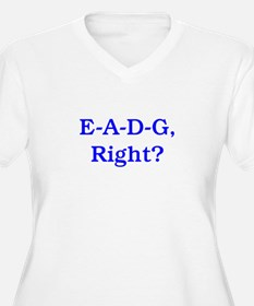 E-A-D-G, Right? T-Shirt