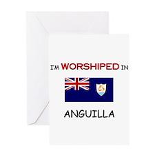 I'm Worshiped In ANGUILLA Greeting Card