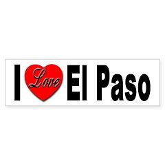 I Love El Paso Texas Bumper Bumper Sticker