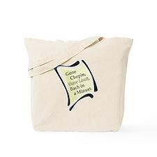 Gone Chopin Tote Bag