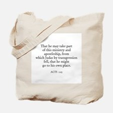 ACTS  1:25 Tote Bag