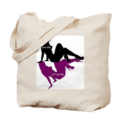 More Than Just My Body Tote Bag