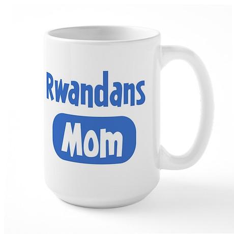 Rwandans mom Large Mug