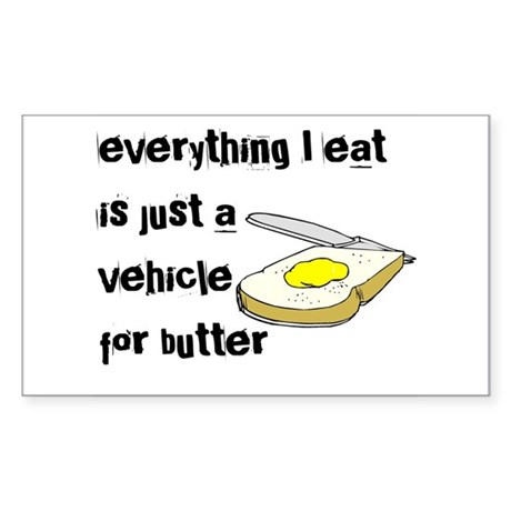 Everything I eat is a vehicle Rectangle Sticker