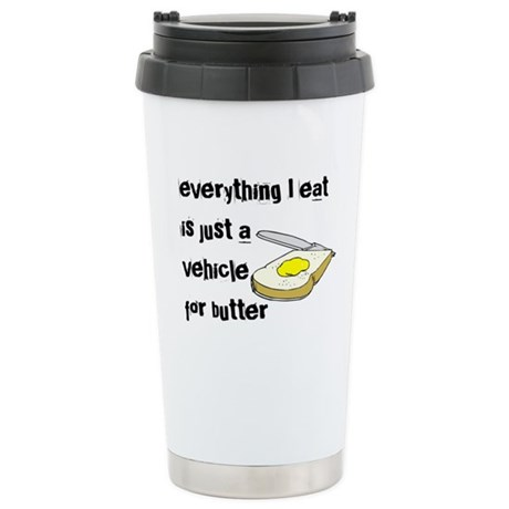 Everything I eat is a vehicle Stainless Steel Trav