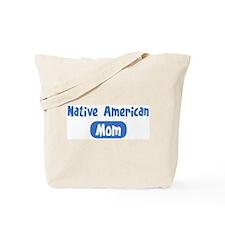 Native American mom Tote Bag