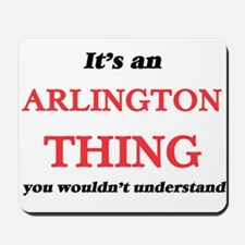 It's an Arlington Virginia thing, yo Mousepad