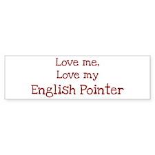 Love my English Pointer Bumper Bumper Sticker