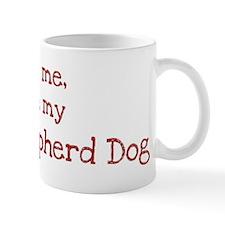 Love my Dutch Shepherd Dog Mug
