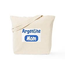 Argentine mom Tote Bag
