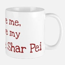 Love my Chinese Shar Pei Mug