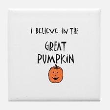 i believe in the great pumpki Tile Coaster