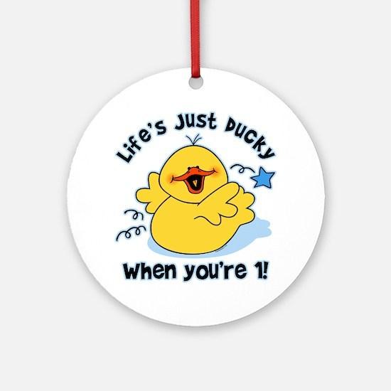 Life's Ducky 1st Birthday Ornament (Round)
