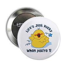 "Life's Ducky 1st Birthday 2.25"" Button"