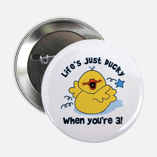 "Life's Ducky 3rd Birthday 2.25"" Button"