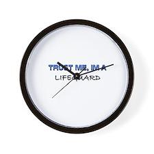 Trust Me I'm a Lifeguard Wall Clock