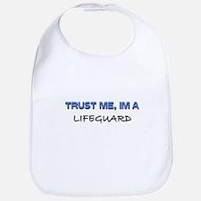 Trust Me I'm a Lifeguard Bib