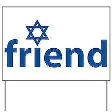 Friend of Israel Yard Sign