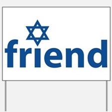Friend of Israel Yard Sign