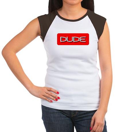Women's Dude Cap Sleeve T-Shirt