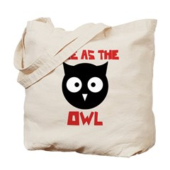 Wise as the Owl Tote Bag