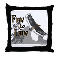 Free to Live Throw Pillow
