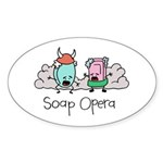 Soap Opera Oval Sticker