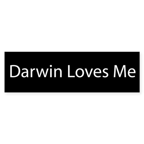 Darwin Loves Me Bumper Sticker