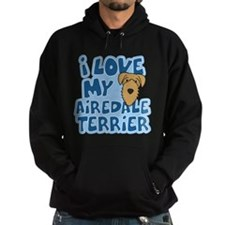 I Love my Airedale Terrier Hoodie