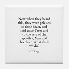 ACTS  2:37 Tile Coaster