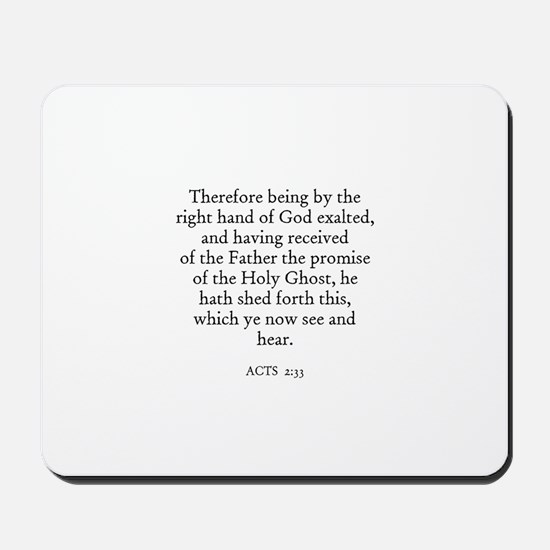 ACTS  2:33 Mousepad