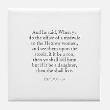 EXODUS  1:16 Tile Coaster