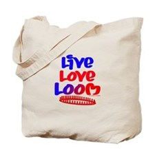 Live Love Loom Tote Bag