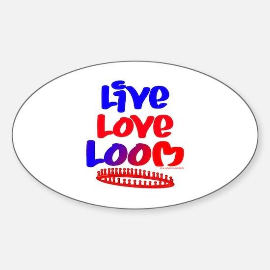 Live Love Loom Sticker (Oval)