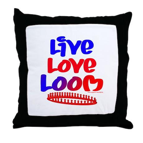 Live Love Loom Throw Pillow