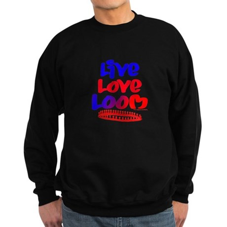 Live Love Loom Sweatshirt (dark)