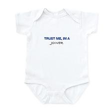 Trust Me I'm a Joiner Infant Bodysuit