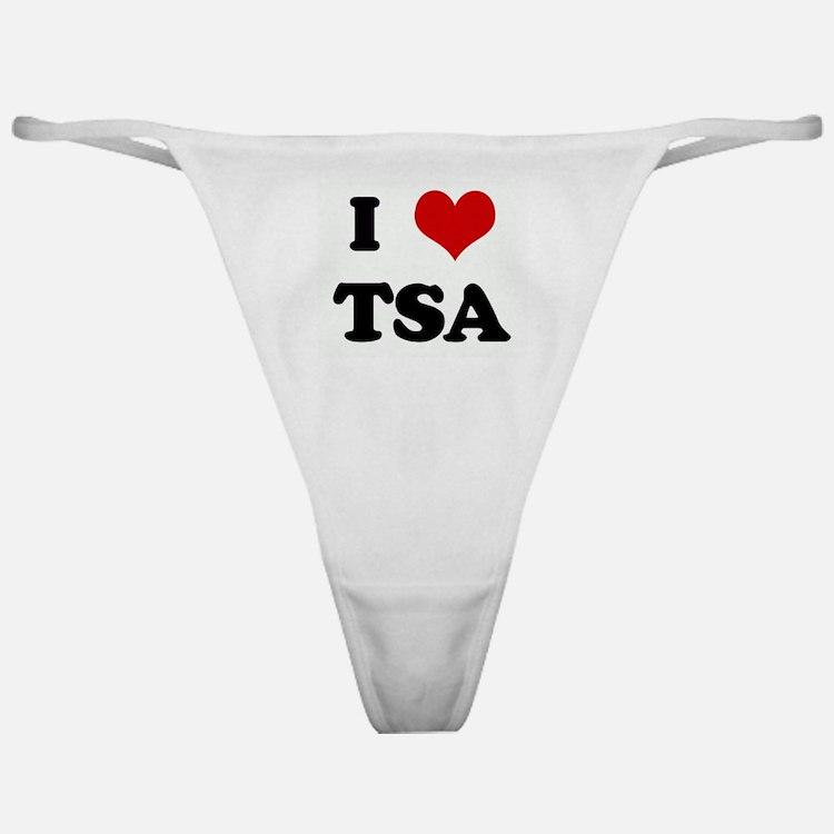 I Love TSA Classic Thong
