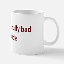 Bad Addytude Mug